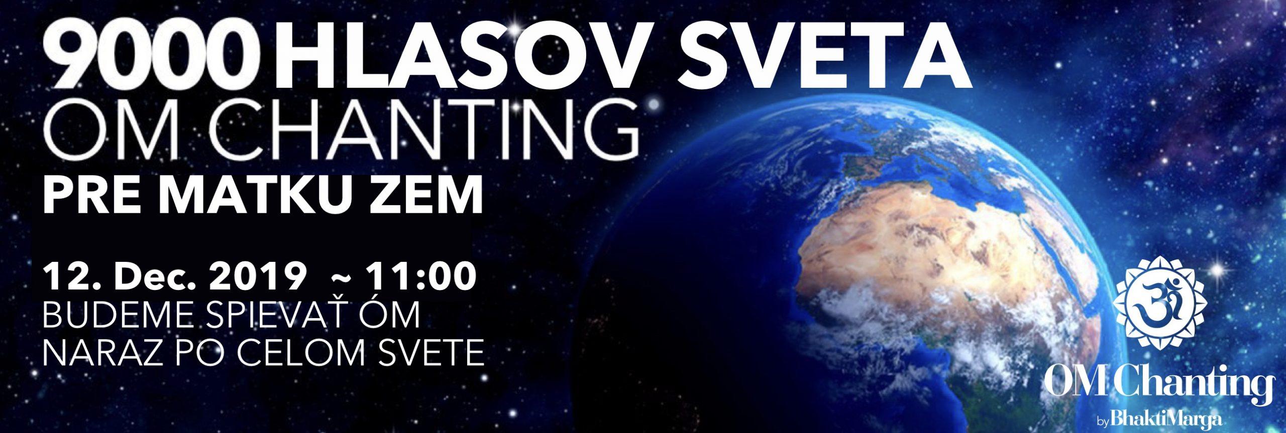 9000 Hlasov sveta - OM Chanting pre Matku Zem