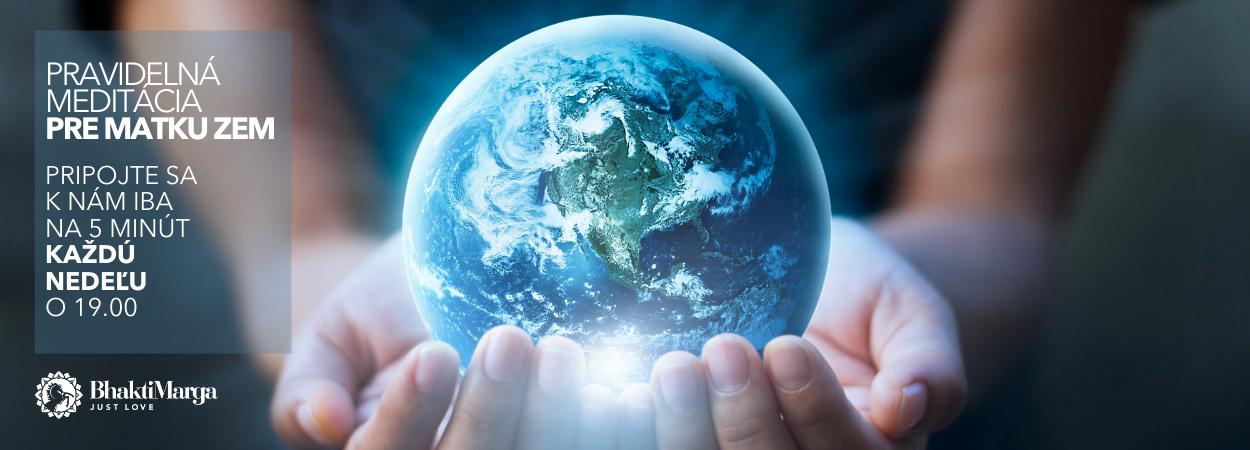 Pravidelná meditácia pre Matku Zem z vašich domovov